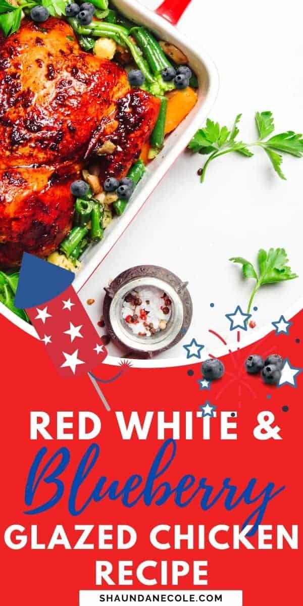 Red White & Blueberry Chicken Recipe Dinner Ideas