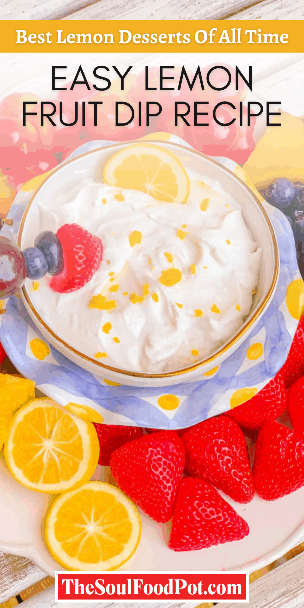 Lemon Fruit Dip With Cream Cheese Recipe Instructions